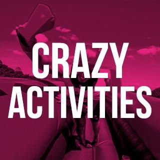 Crazy Activities