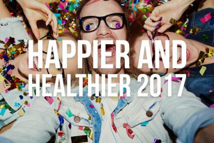 happier and healthier 2017