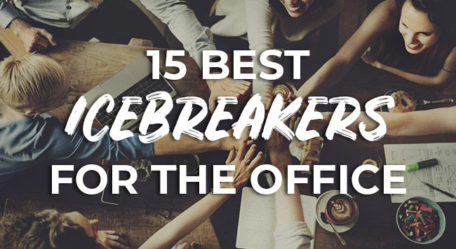 15 of the Best Team Building Icebreakers